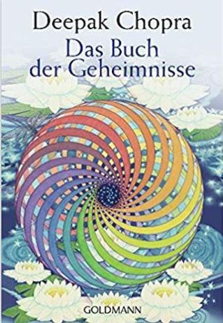 Deepak Chopra - das Buch der Geheimnisse - Buchtipp spirituelle Beratung 1 - universale Gesetze und Quantenmechanik