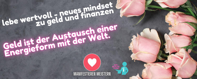 Manifestiere Wohlstand – Ändere dein Mindset zu Geld & Finanzen und lebe reich.
